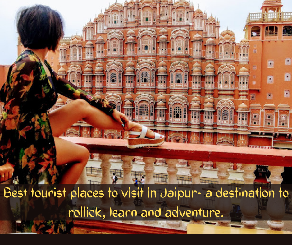 Best Tourist places to visit in Jaipur